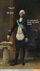 Washington Memes - all george washington memes shenanigans pinterest memes