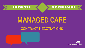 to approach managed care contract negotiations