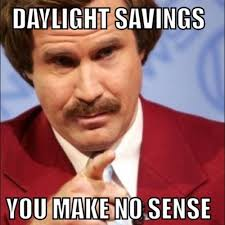 Change Meme - 15 daylight saving time memes that capture how most of us feel about