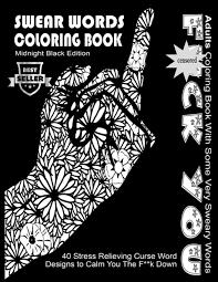 amazon com swear word coloring book midnight black edition best
