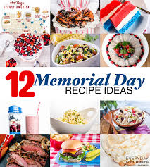 12 recipes for the memorial day weekend cookout everyday