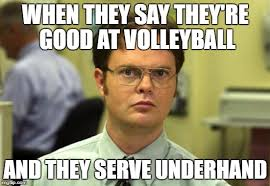 Volleyball Meme - dwight schrute meme imgflip