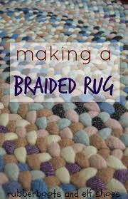 Making Braided Rugs A Braided Rug For A Cosy Corner Rubber Boots And Elf Shoes