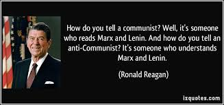 quote how do you tell a communist well it s someone who reads marx