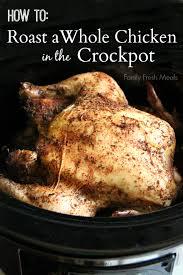 Easy Chicken Dinner Ideas For Family 30 Easy Crockpot Recipes Family Fresh Meals