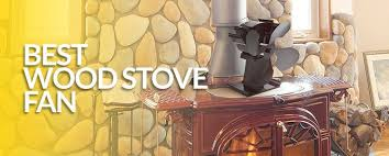wood burning stove circulating fan best wood stove fan of 2017 non electric reviews scam alert