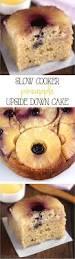 slow cooker pineapple upside down cake amy u0027s healthy baking