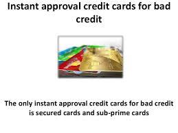 Business Secured Credit Card Instant Approval Secured Credit Cards Bad Credit