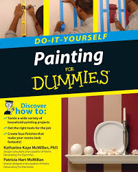 home design for dummies painting do it yourself for dummies katharine kaye mcmillan