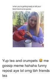 Gossip Meme - 25 best memes about gossip meme gossip memes