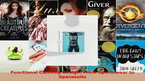 download functional clothing design from sportswear to spacesuits