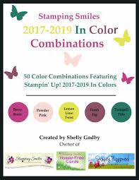 2017 Color Combos 2017 2018 Stampin U0027 Up Catalog Stamping Smiles