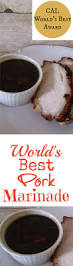 best 25 best pork chop marinade ideas on pinterest pork