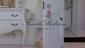 the french bedroom company the french bedroom company youtube