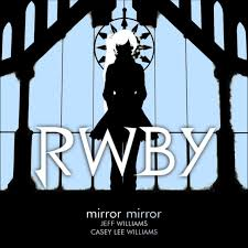 Mirror Mirror On The Wall Rap Song Mirror Mirror Rwby Wiki Fandom Powered By Wikia