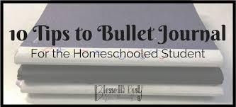 10 tips for a successful student homeschool bullet journal