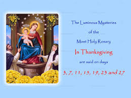 the luminous mysteries in thanksgiving annual 54 day rosary