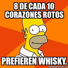 Whisky Meme - meme homer 8 de cada 10 corazones rotos prefieren whisky 3049253