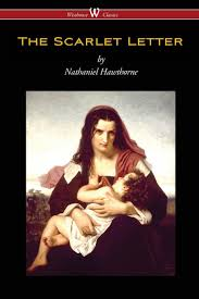 the scarlet letter by nathaniel hawthorne wisehouse classics edition