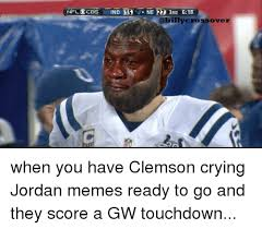 Clemson Memes - 25 best memes about crying jordan jordans and nfl crying
