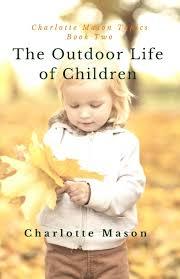 outdoor life the outdoor life of children u2013 simple pleasures press