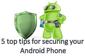 secure android 5 tips for secure android phone