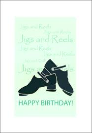 happy birthday card with irish jig shoe design with jigs and reel