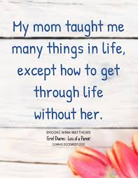quotes about death of a grandparent missing mom even though she u0027s still with us i miss our old talks