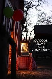 Backyard Movie Party by Summer Backyard Movie Night Outdoor Movie Nights Troop Beverly