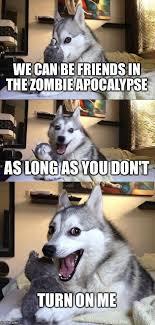 Zombie Apocalypse Meme - 40 most funniest zombie meme pictures and photos