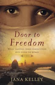 door to freedom a contemporary novel jana kelley 9781625915160