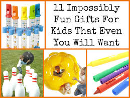 11 impossibly fun gifts for kids that even you will want jpg