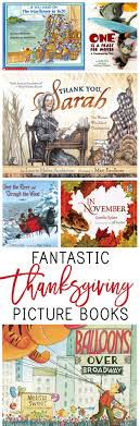 7 fantastic thanksgiving picture books everyday reading