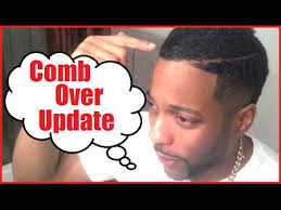 black men comb over hairstyle products and combover haircut update youtube