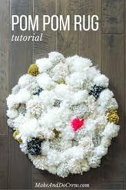 how to make a diy pom pom rug make u0026 do crew