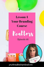 your branding real estate course on your brandastic podcast with