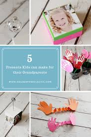 5 presents kids can make for their grandparents housewife eclectic