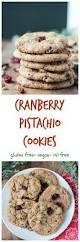 cranberry pistachio cookies gluten free vegan veggie inspired