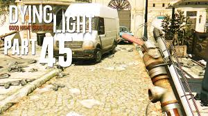 dying light dlc ps4 dying light walkthrough part 45 new dlc weapons 1080p