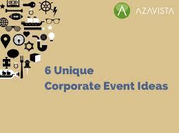 6 unique corporate event ideas