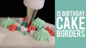 how to pipe cake borders u2013 15 ways youtube