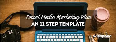 Plan Social Media Social Media Marketing Plan An 11 Step Template