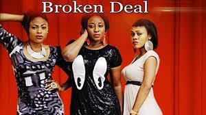broken deal 1 2017 nigerian movies latest full 2017 nollywood