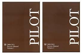 2010 honda pilot service manual amazon com 2009 2010 2011 honda pilot shop service repair manual