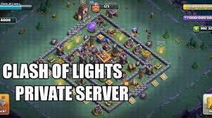clash of lights update clash of clans private server by col august 2017 tomzpot