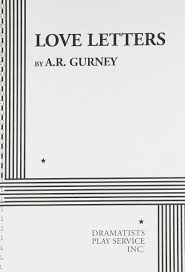 love letters acting edition a r gurney 9780822206941 amazon