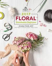 wholesale flowers near me wffsa 2017 floral distribution conference october 18 20 miami