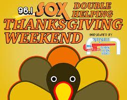 enjoy a helping thanksgiving weekend wsox fm