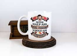husband gift ron swanson mug never half two things