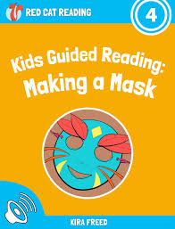 free kids book u2013 making a mask leveled reading by red cat reading